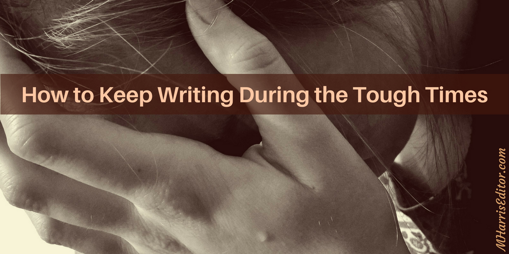 how to write during tough times