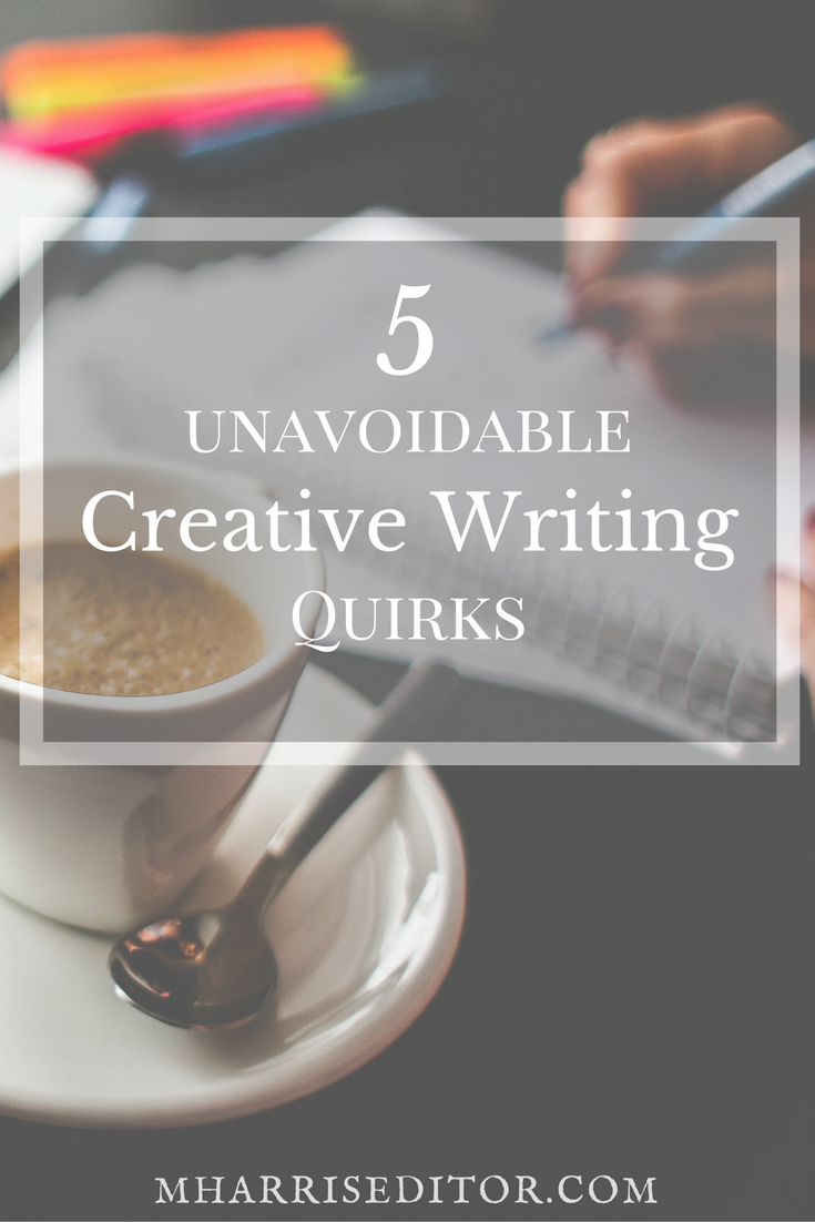 five-unavoidable-creative-writing-quirks