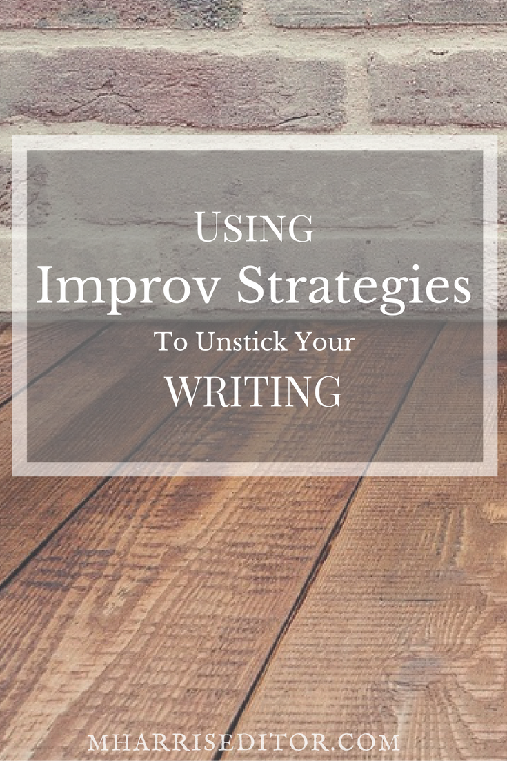improv-strategies-unstick-writing