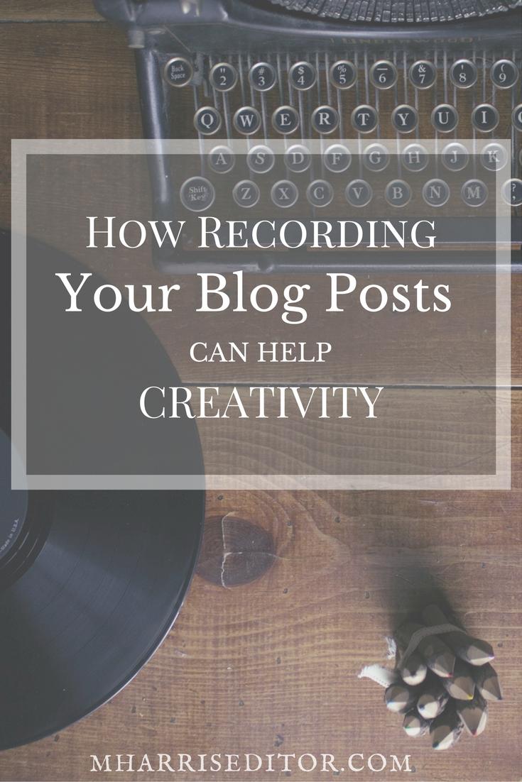 recording-blog-posts-creativity